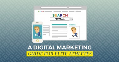 A Digital Marketing Guide for Elite Athletes